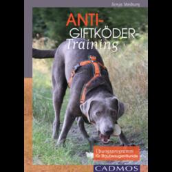 Anti-Giftköder-Training, Buch von Sonja Meiburg - Easy Dogs