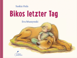 Bikos letzter Tag, Kinderbuch über das Abschiednehmen vom Hund - Easy Dogs