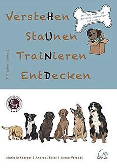 Hund - Verstehen staunen trainieren entdecken, Kinderbuch 7-11 Jahre, (Band 2) - Easy Dogs