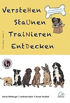 Hund - Verstehen staunen trainieren entdecken, Kinderbuch 3-6 Jahre, (Band 1) - Easy Dogs