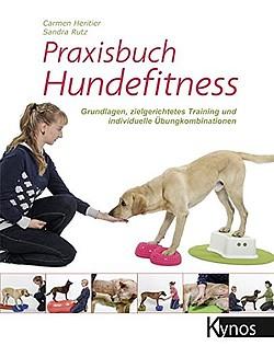 Praxisbuch Hundefitness, Buch von Carmen Heritier und Sandra Rutz - Easy Dogs